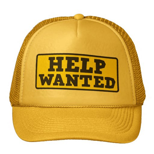 Help wanted sign trucker hats