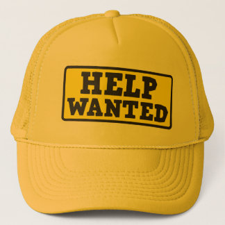 Help wanted sign trucker hat