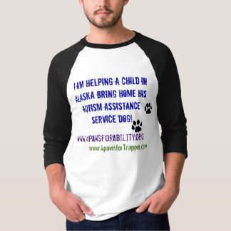 Helping a child in AK get his Autism Service Dog!2 T-Shirt