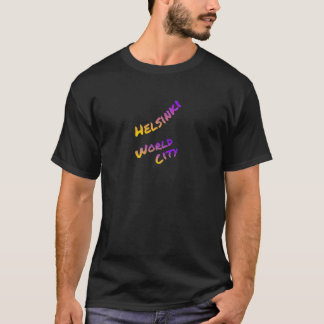 Helsinki world city, colorful text art T-Shirt