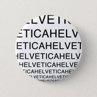 Helvetica Squared 2 Inch Round Button