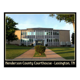 Henderson County Courthouse - Lexington, TN Postcard
