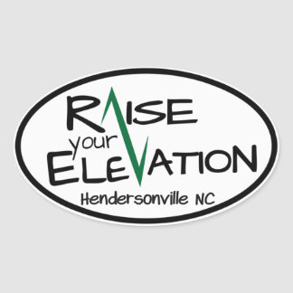 Hendersonville NC Raise Your Elevation Oval Sticke Oval Sticker