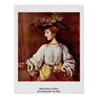 Hendrickje As Flora By Rembrandt Van Rijn Poster