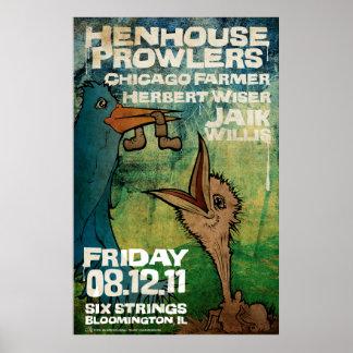 HenHouse Farmer Willis Poster