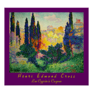 Henri Edmond Cross: Cypresses at Cagnes Poster