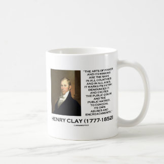 Henry Clay Arts Of Power Its Minions Same Quote Coffee Mug