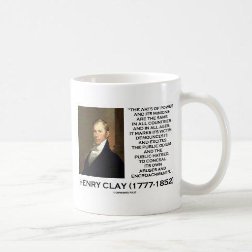 Henry Clay Arts Of Power Its Minions Same Quote Coffee Mug