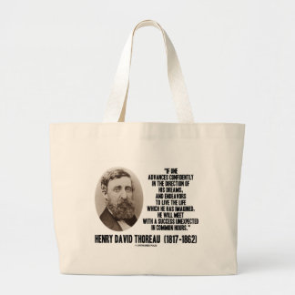 Henry David Thoreau Advance Confidently Dreams Large Tote Bag
