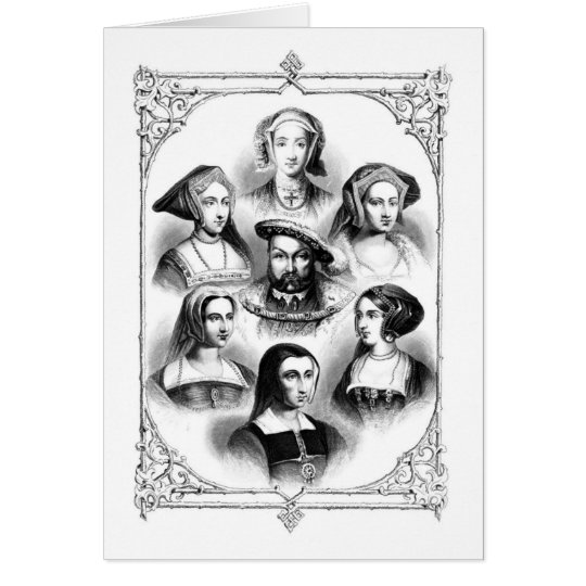 Henry VIII & Six Wives Card