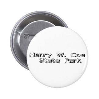 Henry W Coe State Park Pinback Buttons