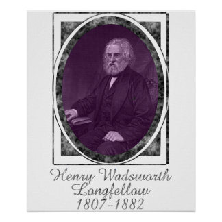 Henry Wadsworth Longfellow Poster