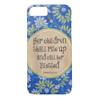 Her children shall rise up and call her Blessed iPhone 7 Case
