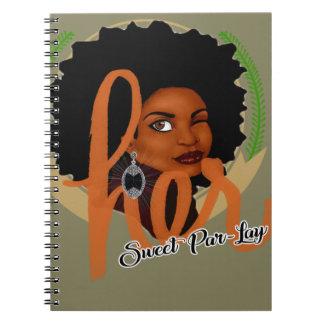 Her Sweet Par-lay Notebook