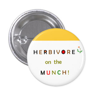 Herbivore on the Munch Button