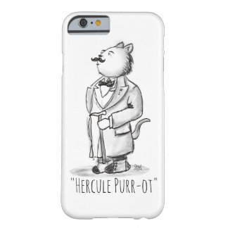Hercule Purr-ot, Greatest Cat Detective Barely There iPhone 6 Case