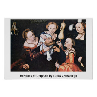 Hercules At Omphale By Lucas Cranach (I) Poster