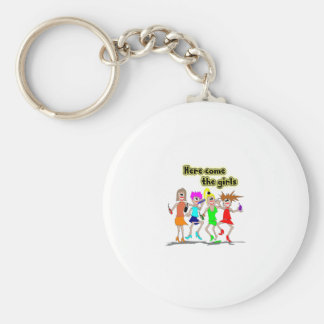 Here come the girls keychain