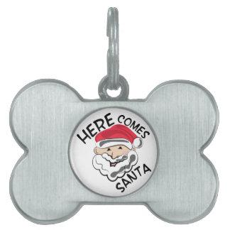 Here Comes Santa Pet Tag