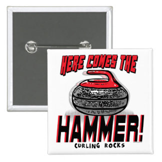 Here Comes the Hammer Curling Gear 2 Inch Square Button