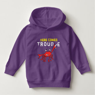 Here comes trouble, baby apparel hoodie