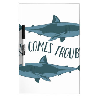 Here Comes Trouble Dry Erase Board