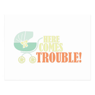 Here Comes Trouble Postcard