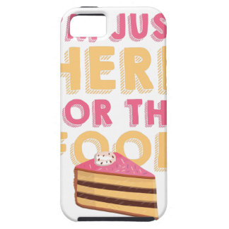 Here For Food iPhone 5 Cases