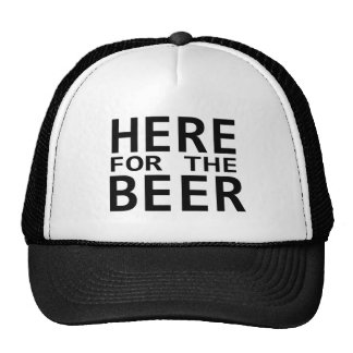 Here for the beer black white simple humor hat