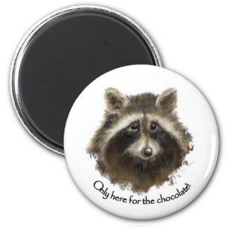 Here for the Chocolate, Cute Raccoon, Animal 2 Inch Round Magnet