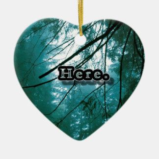 Here in the Forest Ceramic Heart Ornament