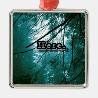 Here in the Forest Silver-Colored Square Ornament
