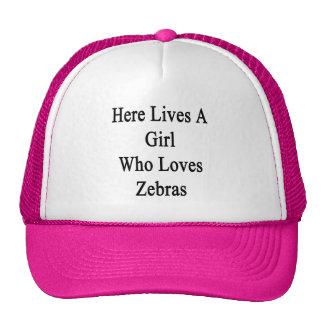 Here Lives A Girl Who Loves Zebras Mesh Hat