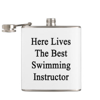 Here Lives The Best Swimming Instructor Hip Flasks
