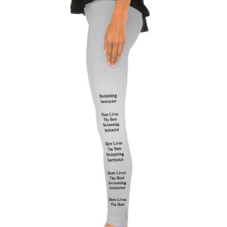Here Lives The Best Swimming Instructor Legging Tights