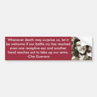 """""""Here To Kill Me"""" Che Quote Bumper Sticker"""
