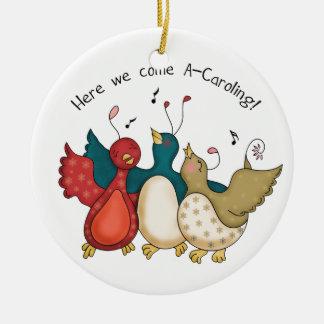Here We Come A-Caroling Christmas Birds Round Ceramic Ornament