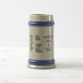 Here's How I Text (International Morse Code) 18 Oz Beer Stein