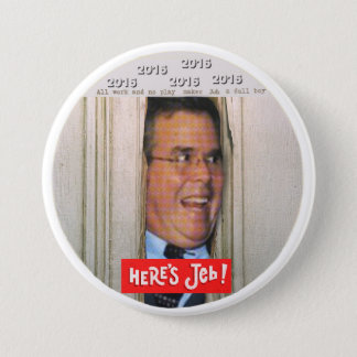 Here's Jeb! 3 Inch Round Button