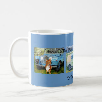 """Here's To The Hills & Valleys Of The Countryside"" Coffee Mug"