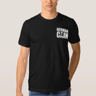 Herman Cain 2012 - Two Sided Tshirt