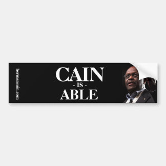 Herman Cain: Cain Is Able - Black Background Car Bumper Sticker