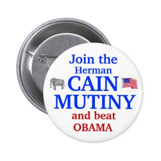 Herman Cain Mutiny 2012 Pins