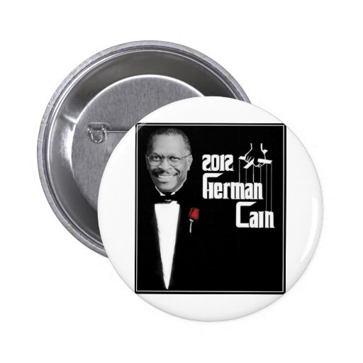 "Herman Cain ""The Godfather"" Pins"