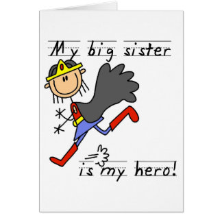 Hero Big Sister Tshirts and Gifts Card