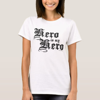 Hero is my Hero Black Fair Hero Series Shirt