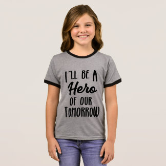 Hero of Tomorrow Ringer T-Shirt