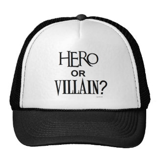 Hero or Villian Trucker Hats