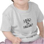 Hero or Villian T Shirt
