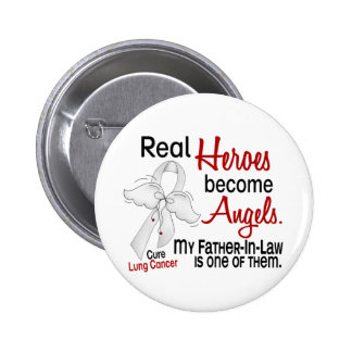 Heroes Become Angels Father-In-Law Lung Cancer 2 Inch Round Button